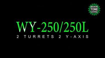 Dreh-Fräszentrum Nakamura-Tome WY-250/WY-250L - Bearbeitung mit 2 Spindeln, 2 Revolvern und 2 Y-Achsen