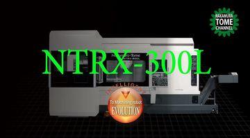 Dreh-Fräszentrum Nakamura-Tome NTRX-300L - Multitasking mit ATC