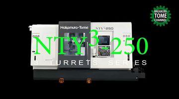 Dreh-Fräszentrum Nakamura-Tome NTY³-250 - Bearbeitung mit 2 Spindeln, 3 Revolvern und 3 Y-Achsen